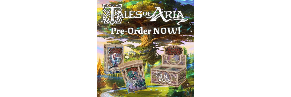 Pre-Order Flesh & Blood – Tales of Aria 1st Edition  -