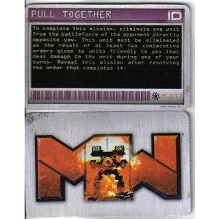 M-013 Pull Together - Mission
